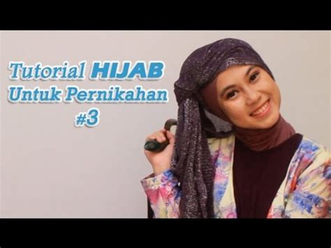 Tutorial Hijab Pesta Pernikahan Youtube | tutorial hijab untuk pesta pernikahan 3 youtube