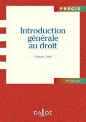 introduction gnrale au droit t 233 l 233 chargement introduction generale au droit 9e edition francois terre gratuit pdf txt