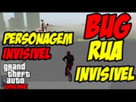 tutorial gta online bug full download gta v online bug invencivel parede
