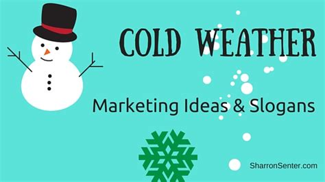 christmas advertising slogans cold weather marketing ideas slogans to increase walk ins