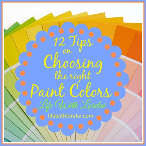 color choosing 12 tips on choosing the right paint colors with lorelai