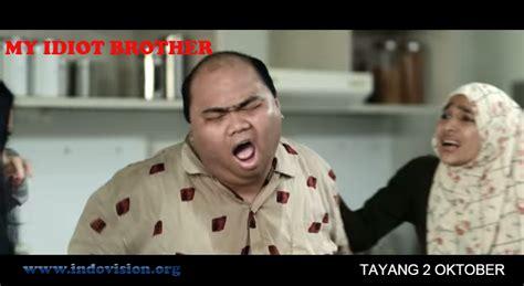 film bioskop indonesia my idiot brother film terbaru my idiot brother membuat penonton menangis