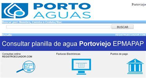 consulta de planillas empresa de agua potable y consultar planilla de agua portoviejo epmapap imprimir