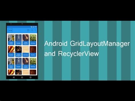 android gridlayout gridlayout in recyclerview android tutorial with exle