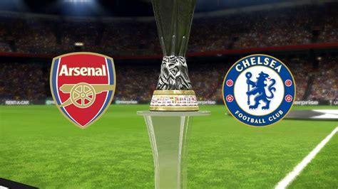 uefa europa league  final arsenal  chelsea youtube