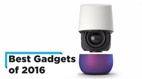 best gadget the best gadgets of 2016 doovi