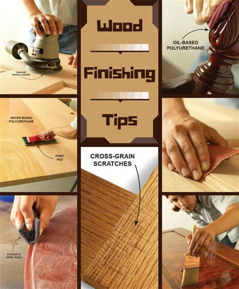woodworking finishing techniques wood finishing tips the family handyman
