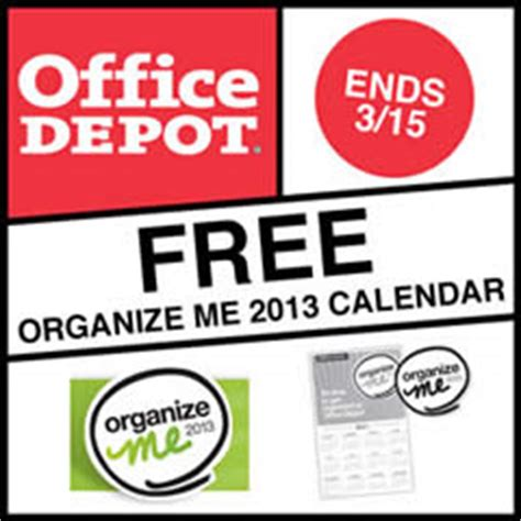 Office Depot To Me Free 2013 Organize Me Calendar At Office Depot