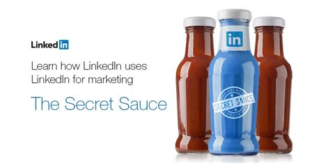 secret sauce introducing secret sauce how linkedin uses linkedin for