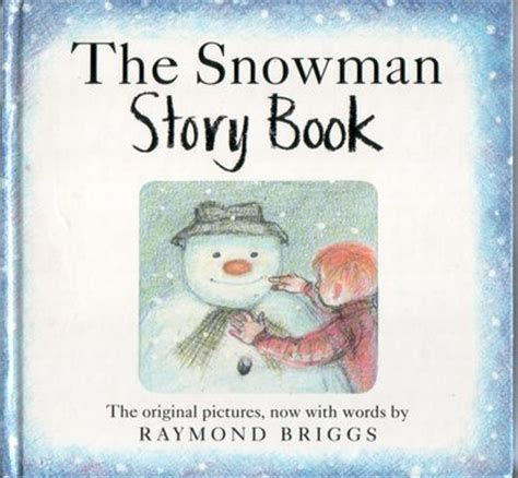 the snowman picture book the snowman story book by raymond briggs children s