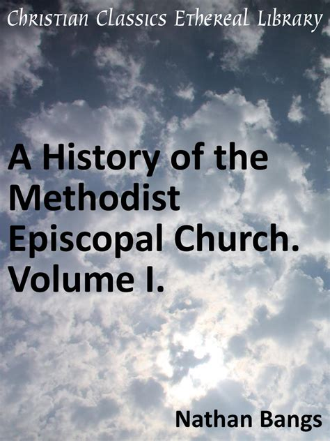 the history of the american episcopal church vol 1 of 2 1587 1883 classic reprint books history of the methodist episcopal church volume i