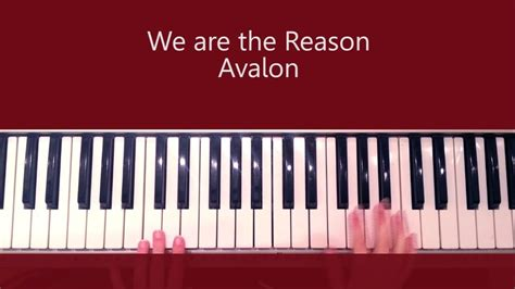 reason tutorial keyboard we are the reason by avalon piano tutorial and chords