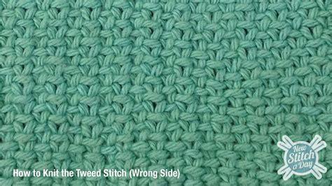 tweed knit stitch the tweed stitch knitting stitch 105