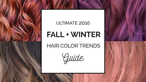 2016 winter fall hair color trends 2016 fall winter hair color trends guide simply organic