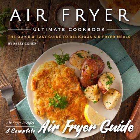 air fryer whole 30 cookbook ultimate whole 30 air fryer cookbook with delicious and healthy air fryer recipes books pdf air fryer ultimate cookbook 2nd edition