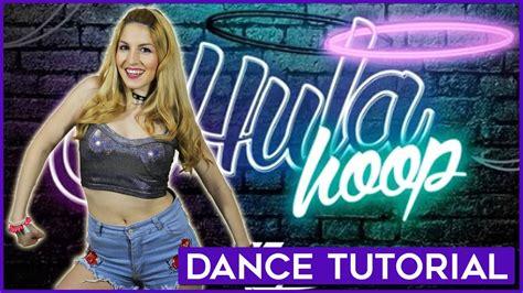 tutorial hula dance hula hoop daddy yankee dance tutorial a bailar con