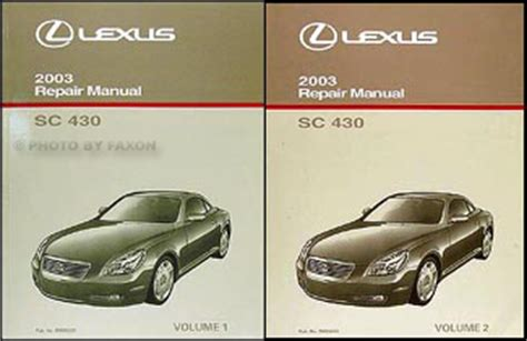 car repair manuals download 1994 lexus sc user handbook service manual 2003 lexus sc owners manual download service manual repair voice data