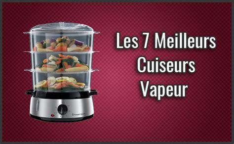 comparatif des 7 meilleurs cuiseurs vapeur test avis janvier 2019
