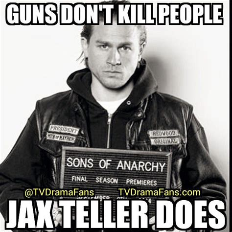 Soa Meme - 1878 best images about sons of anarchy on pinterest