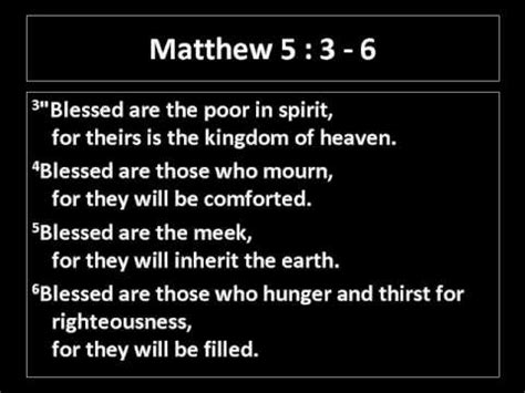 matthew 5 3 to 6 5 3 5 4 5 5 5 6 the beatitudes youtube