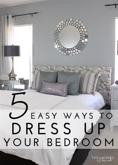 dress up for bedroom 5 easy ways to dress up your bedroom
