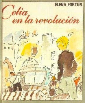 libro celia en la revolucin celia en la revoluci 243 n elena fort 250 n un libro cada d 237 a