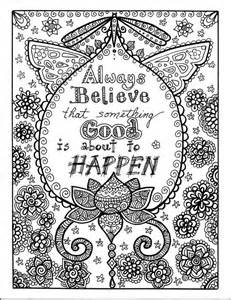 inspirational coloring pages for adults always believe that something is about to happen
