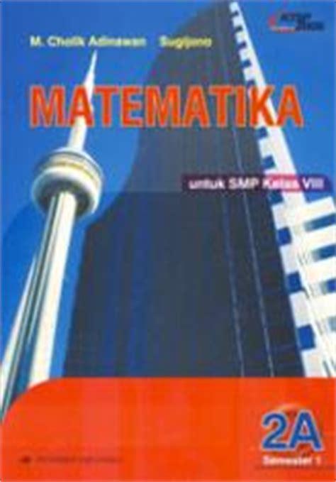 Buku Matematika Smp Jl 2a matematika untuk smp kelas viii semester 1 jilid 2a m