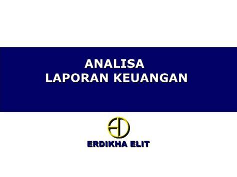 Analisa Laporan Keuangan Pirmatua Sirait 3 analisa laporan keuangan