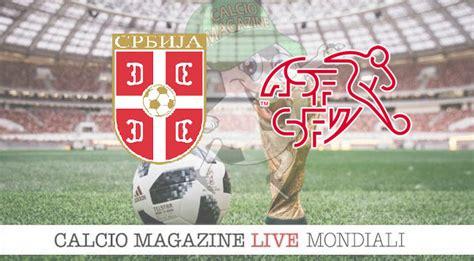 serbia svizzera 1 2 il tabellino match