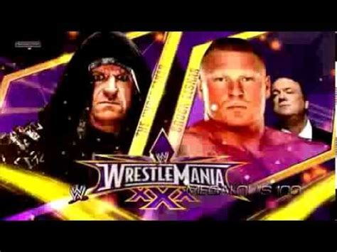 theme song wrestlemania 30 wwe wrestlemania 30 match card undertaker vs brock