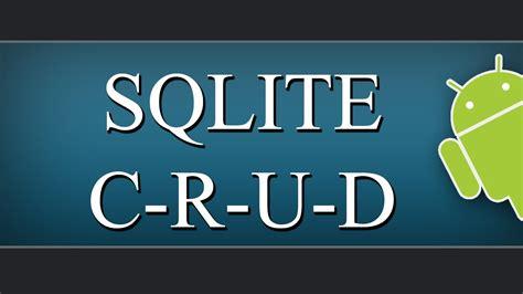 tutorial c sqlite sqlite c r u d operations android tutorial youtube