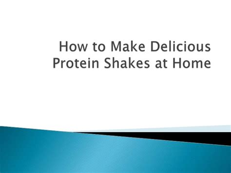 how to make delicious protein shakes at home