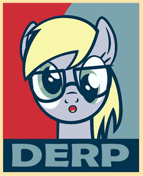 Know Your Meme Derp - derp poster my little pony friendship is magic know