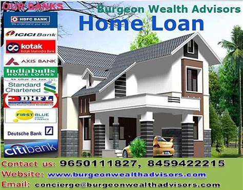 Home Loans In India Home Loan Interest Rate Best Place To Get A Home Loan Burgeon
