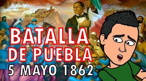Resumen 5 De Mayo by Batalla De Puebla Para Ni 241 Os