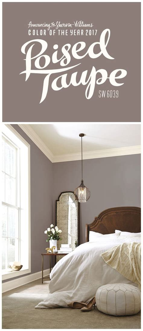 poised taupe bedroom we re thrilled about our 2017 color of the year poised taupe sw 6039 this timeless neutral