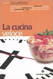 libri cucina pdf gratis scarica libro la cucina veloce gratuiti pdf epub mobi