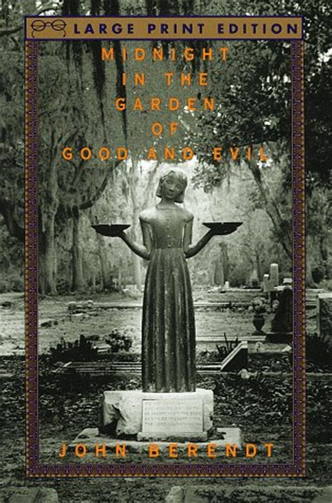 Midnight In The Garden Of And Evil Pdf by Midnight In The Garden Of And Evil By Berendt