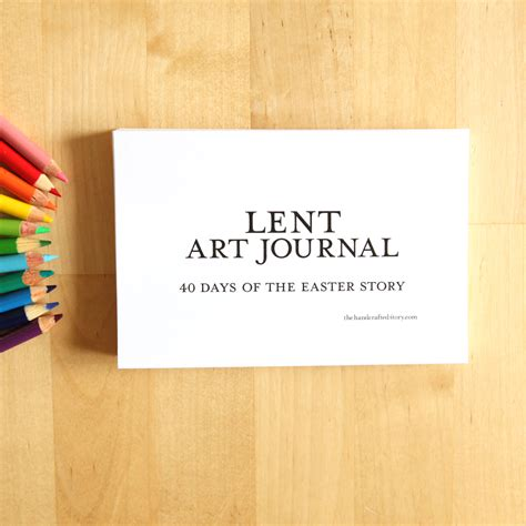 printable lent journal lent art journal the handcrafted story