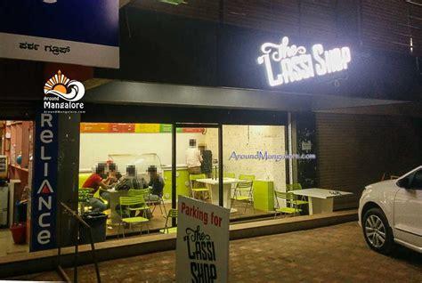 Shoo The Shop the lassi shop m g road around mangalore info