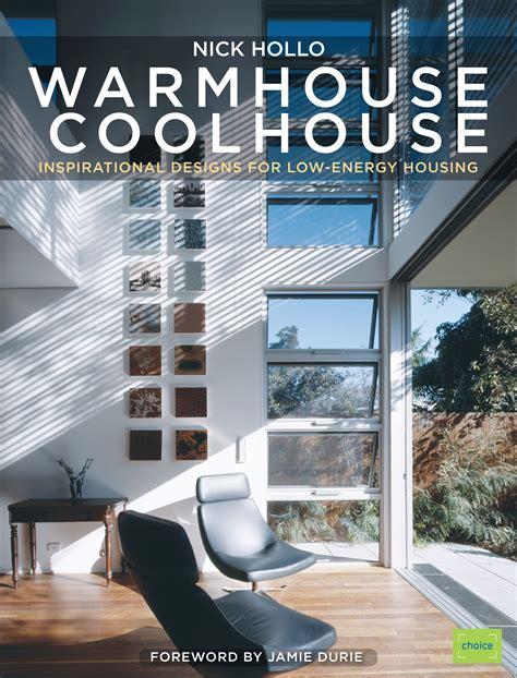 warm house warm house cool house newsouth books
