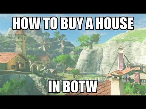 how to buy a house from owner with cash how to buy a house in botw home owner side quest youtube