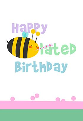 printable birthday cards belated happy belated birthday cards to print for free