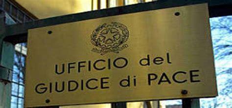 ufficio giudice di pace di roma fermento tra i giudici di pace e trasferimenti in vista al