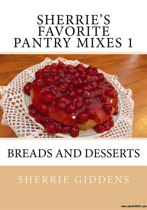 Pantry Desserts by Butter Baked Goods Nostalgic Recipes From A