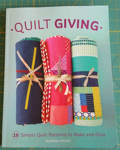 The Giving Quilt Book by Quilt Giving By Deborah Fisher Book Review Crafty Planner