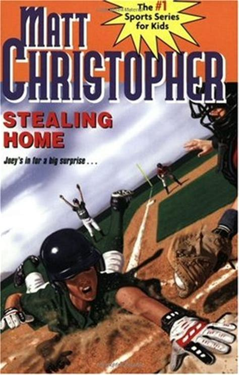 stealing home by matt christopher reviews discussion