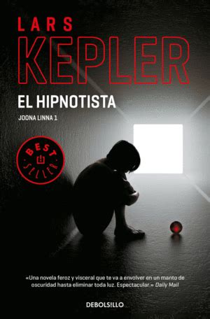 libro el hipnotista el hipnotista inspector joona linna 1 lars kepler 9788466342872