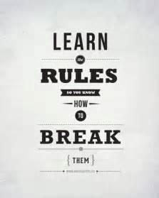famous quotes about breaking rules quotesgram